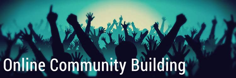 Online Community Building