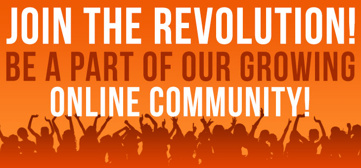 Join The Revolution - Take part in RevolutionTruth's Online Communities